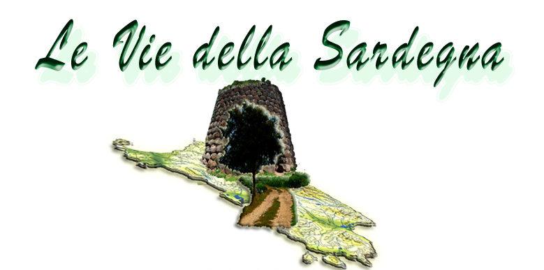 LE VIE DELLA SARDEGNA è il Portale del Turismo e della Cultura isolana più aggiornato del web!