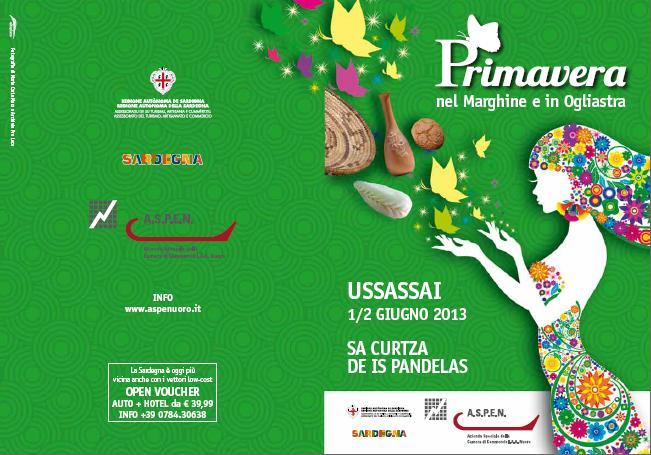 """Ussasai Programma Primavera nel Marghine e in Ogliastra 2013, USSASSAI1/2 GIUGNO 2013 """"SA CURTZA DE IS PANDELAS""""."""