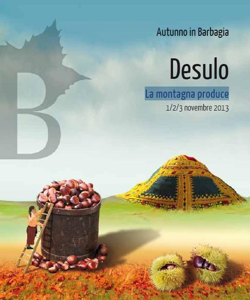 Cortes Apertas a Desulo 1 2 3 novembre 2013, Autunno in Barbagia a Desulo  La montagna produce  1 2 3 Novembre 2013