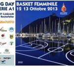 Cagliari: 12° Opening Day Serie A1 Basket Femminile 12 13 Ottobre 2013, PALASPORT Cagliari via Rockefeller, ingresso gratuito.