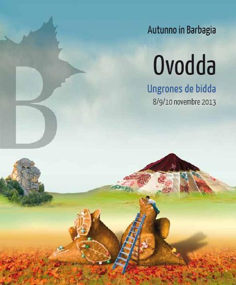 Cortes Apertas a Ovodda 8 9 10 Novembre 2013, Autunno in Barbagia a Ovodda Ungrones de bidda 2013