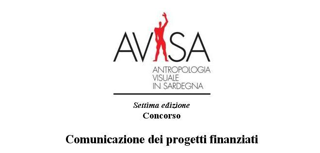 Concorso AViSa 2013 bandito dall'ISRE Nuoro per la promozione dell'antropologia visuale in Sardegna ecco i 3 progetti finanziati