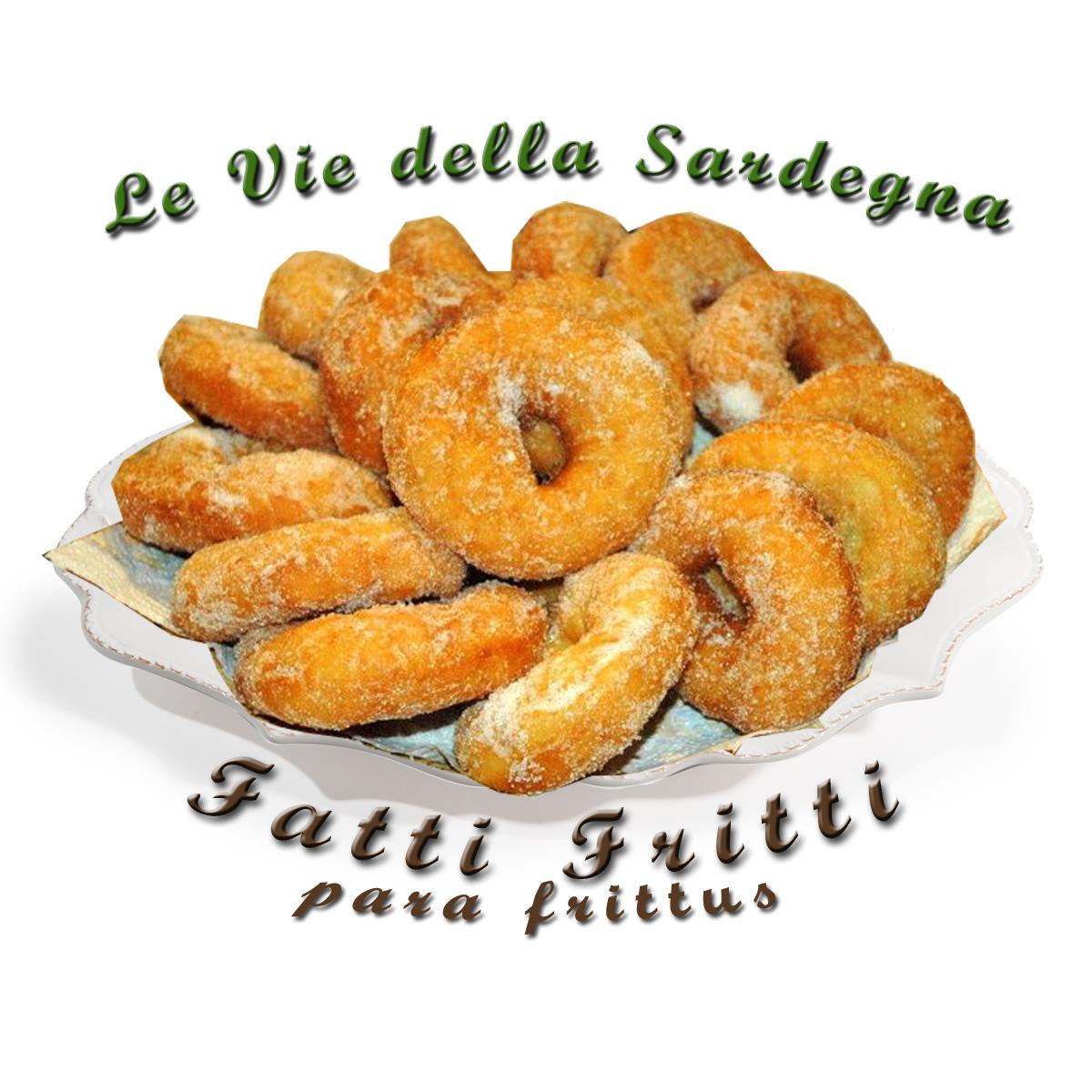 Fatti Fritti Para Frittus - ricetta originale cucina tipica sarda del Portale Le Vie della Sardegna