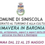 """Il Comune di Siniscola e l'Assessorato al Turismo e alla Cultura presentano """"PRIMAVERA IN BARONIA """" Programma dal 22 al 25 Maggio 2014."""