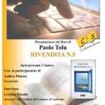 """Nuovo appuntamento con la rassegna""""Carbonia Scrive"""" che si terrà venerdì 9 maggio 2014 con la Presentazione del libro """"Rivendita n. 5"""" di Paolo Tolu."""