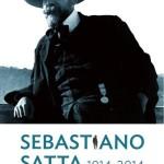 Sebastiano Satta 1914 – 2014. Celebrazione nella ricorrenza del 100° anniversario della morte del poeta Sebastiano Satta. Sabato 29 novembre 2014 – Nuoro.