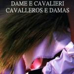 """Presentazione del libro """"Dame e cavalieri – Cavalleros e Damas"""" di Mariangela Sedda."""