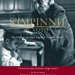 Presentazione a Sassari e Oristano del film di Ignazio Figus e Cosimo Zene, S'impinnu (Il voto)