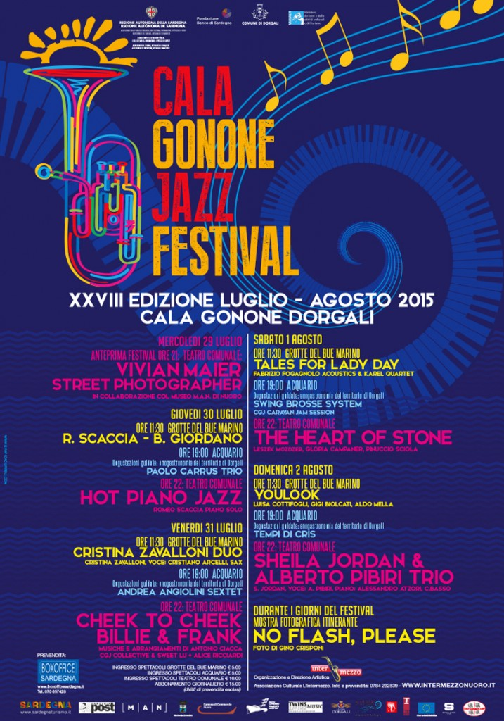 XXVIII Edizione Cala Gonone Jazz Festival 2015 Dal 29 luglio al 2 agosto 2015 Cala Gonone (Dorgali)