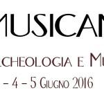 ARCHEOMUSICANDO – Tre giorni di Archeologia e Musica tra Mamoiada e Oliena dal 3 al 5 Giugno 2016.