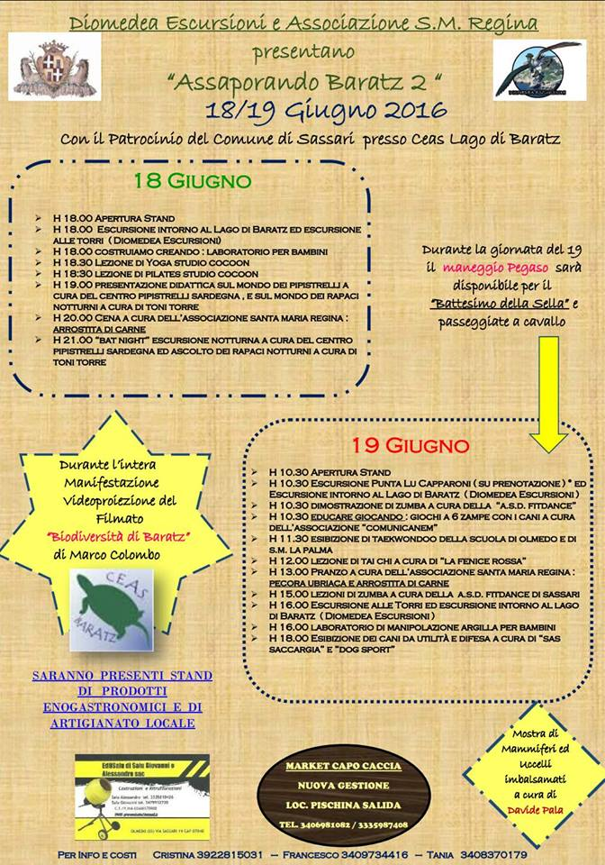 Diomedea Escursioni e Associazione Santa Maria Regina Programma Manifestazione 18 e 19 giugno 2016 Assaporando Baratz
