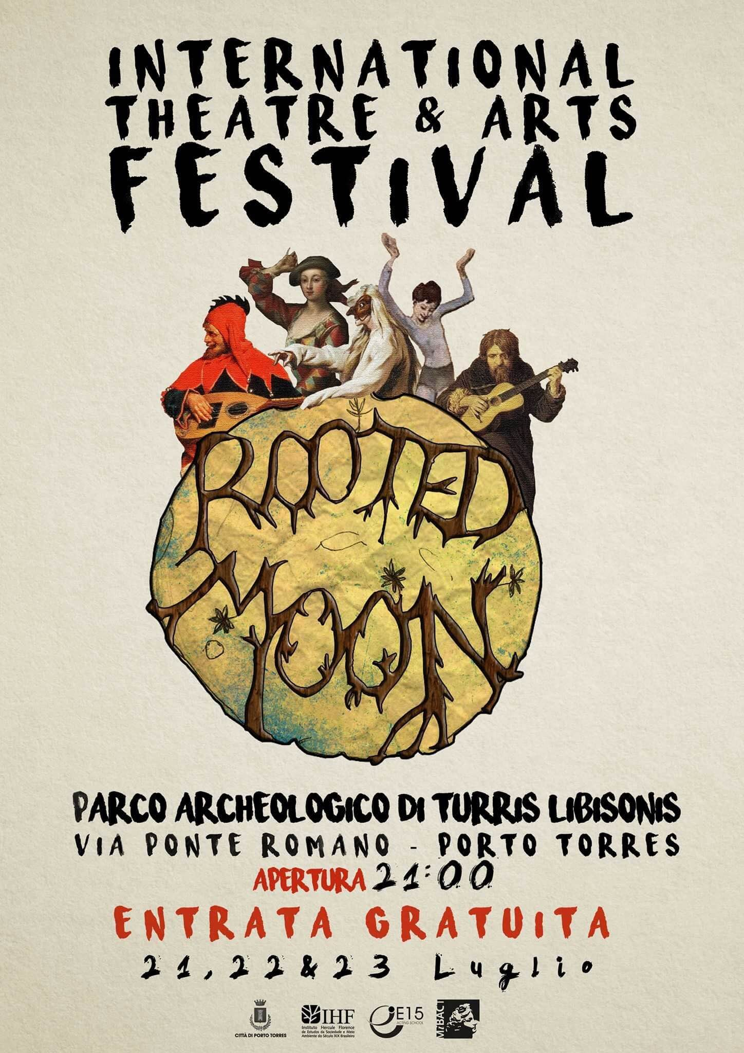 """""""Rooted Moon International Theatre and Arts Festival"""" Porto Torres Parco Archeologico Turris Libissonis 21/22/23 luglio 2016."""