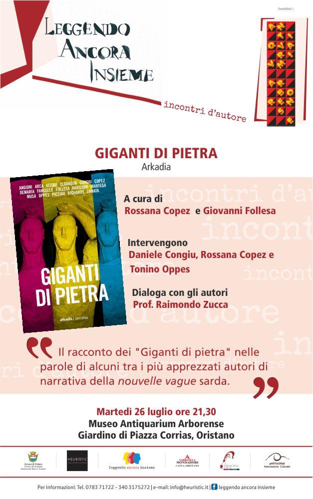 """Martedì 26 luglio 2016 l'Antiquarium Arborense ospiterà la presentazione del libro di racconti dal titolo """"Giganti di pietra"""" dal progetto di Rossana Copez e Giovanni Follesa."""