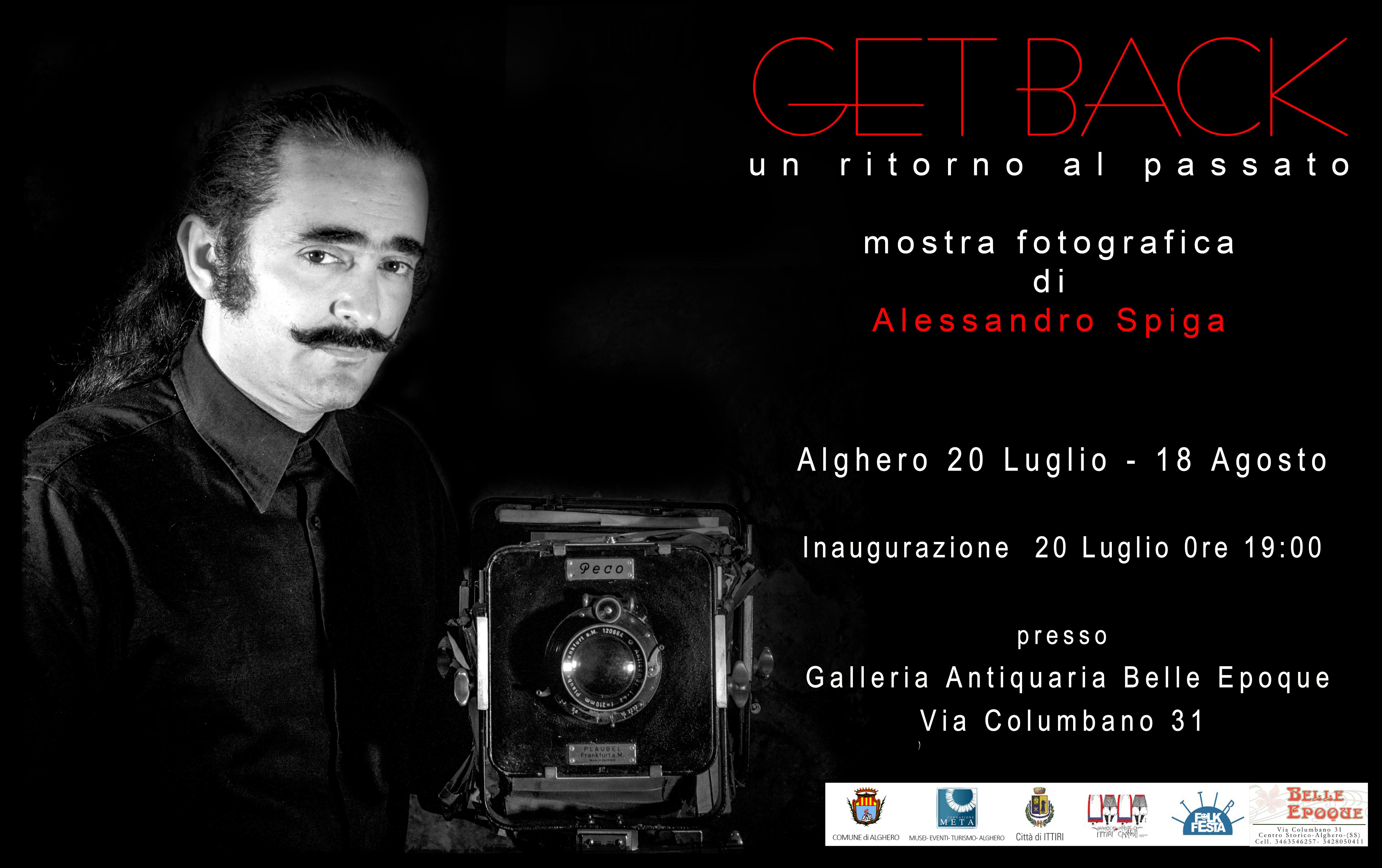 Get Back – Un ritorno al passato Mostra di Alessandro Spiga alla Galleria Antiquaria Belle Epoque ad Alghero dal 20 Luglio al 18 Agosto 2016.