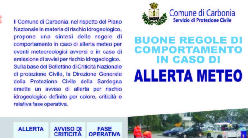 Protezione Civile le Buone regole di comportamento in caso di allerta meteo Comune di Carbonia.