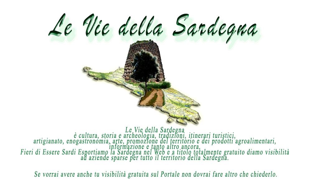 LE VIE DELLA SARDEGNA Il Portale del Turismo in Sardegna