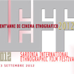 Iscrivi il tuo film al Sardinia International Ethnographic Film Festival (SIEFF)