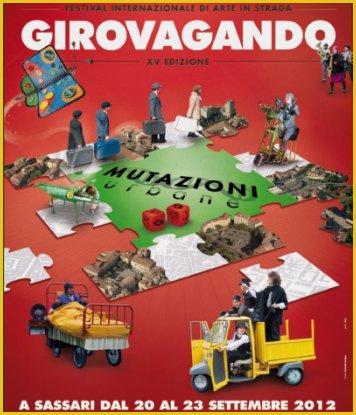 Festival Internazionale di Arte in Strada Girovagando  A Sassari la quindicesima edizione della manifestazione dal 20 al 23 settembre