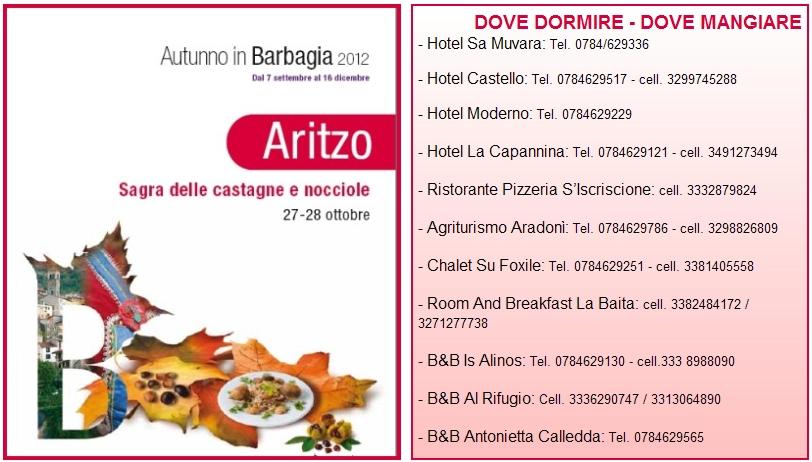 Dove Dormire e Dove Mangiare, Autunno in Barbagia Aritzo 27 e 28 ottobre 2012 Cortes Apertas, Sagra delle Castagne e Nocciole. Ivana Spagna e Soleandro.jpg