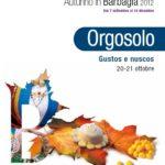 Autunno in Barbagia 2012: Orgosolo Cortes apertas 20 21 Ottobre, Gustos e nuscos.