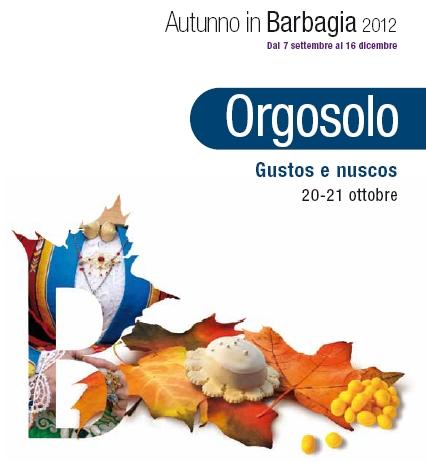 Autunno in Barbagia 2012 Orgosolo, Cortes apertas 20-21 ottobre, Gustos e nuscos