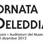 """""""Giornata Deleddiana"""" celebrazioni lunedì 10 dicembre 2012, a Nuoro, presso l'auditorium del Museo Etnografico Sardo, in via A. Mereu, 56."""