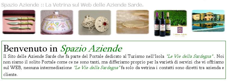 """Spazio Aziende La Vetrina sul Web delle Aziende Sarde, sito tematico del Portale del Turismo """"Le Vie della Sardegna""""."""