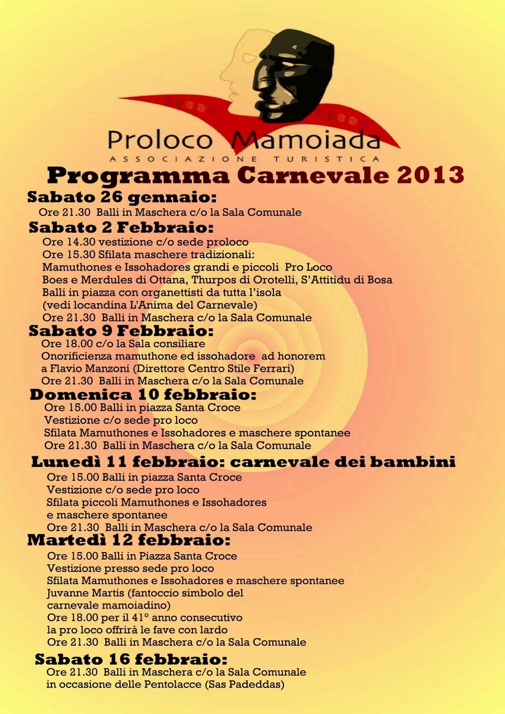 Programma completo Mamoiada 2013, tutti gli eventi.
