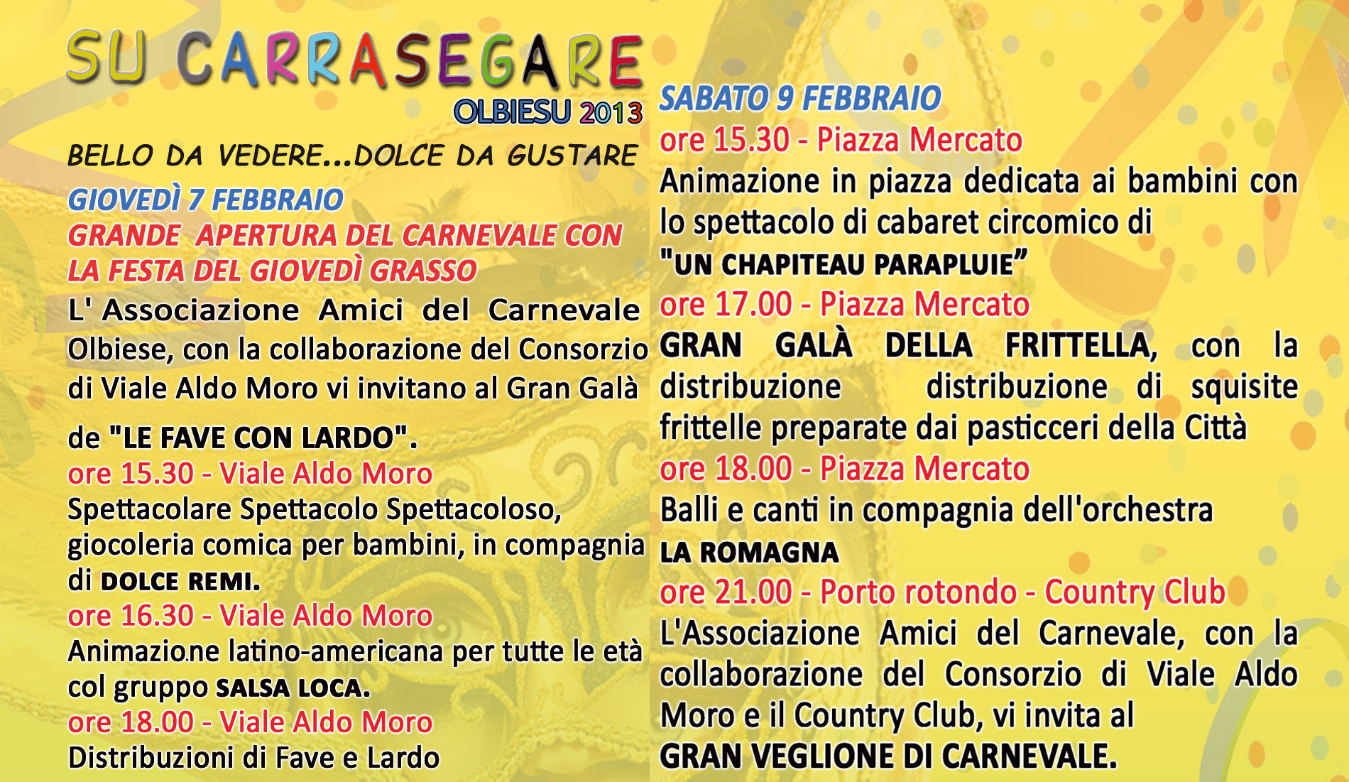 carrasegare olbia giovedi 7 febbraio 2013, Programma completo giovedì  7 e Sabato 9 Febbraio 2013 carrasegare Olbiesu