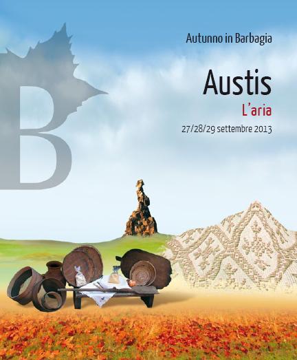 Austis autunno in barbagia l'aria 27 28 29 settembte 2013, Programma Completo Cortes Apertas Austis 2013