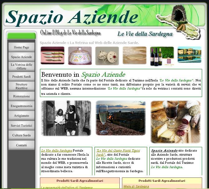 Spazio Aziende il Portale delle Aziende Sarde: Hotel, Agriturismi, B&B, Produttori vino , miele, olio, liquori, dolci e pane, ceramica sarda, coltelli sardi, guide turistiche sardegna e tanto altro ancora.