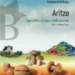 Cortes Apertas 2013 Aritzo, Autunno in Barbagia 26 27 Ottobre 2013 Artizo Sagra delle Castagne e delle Nocciole.