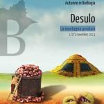 """Cortes Apertas a Desulo, Autunno in Barbagia a Desulo """"La montagna produce"""" 1 2 3 Novembre 2013."""