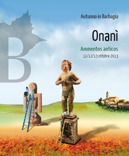Cortes apertas a Onani 11 12 13 ottobre 2013, Ammentos anticos Autunno in Barbagia 2013 a Onanì