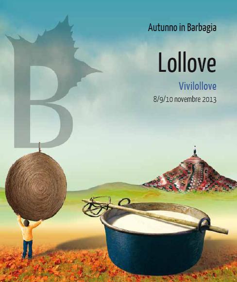 Autunno in Barbagia Lollove Vivilollove 8 9 10 novembre 2013 Cortes apertas