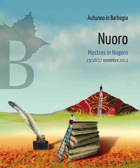 Cortes Apertas a Nuoro 15 16 17 novembre 2013, Autunno in Barbagia a Nuoro Mastros in Nugoro 15 16 17 novebre 2013