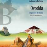 "Cortes Apertas Ovodda 8/9/10 Novembre 2013, Autunno in Barbagia ""Ungrones de bidda"" Ovodda 2013."