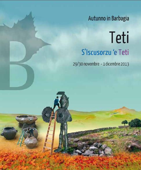 Cortes apertas Teti 29 30 novembre 1 dicembre 2013 S'Iscusorzu 'e Teti