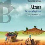 """Atzara Cortes apertas 6 7 e 8 dicembre """"Dal vino alla pittura"""""""