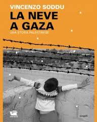 La Neve a Gaza di Vincenzo Soddu