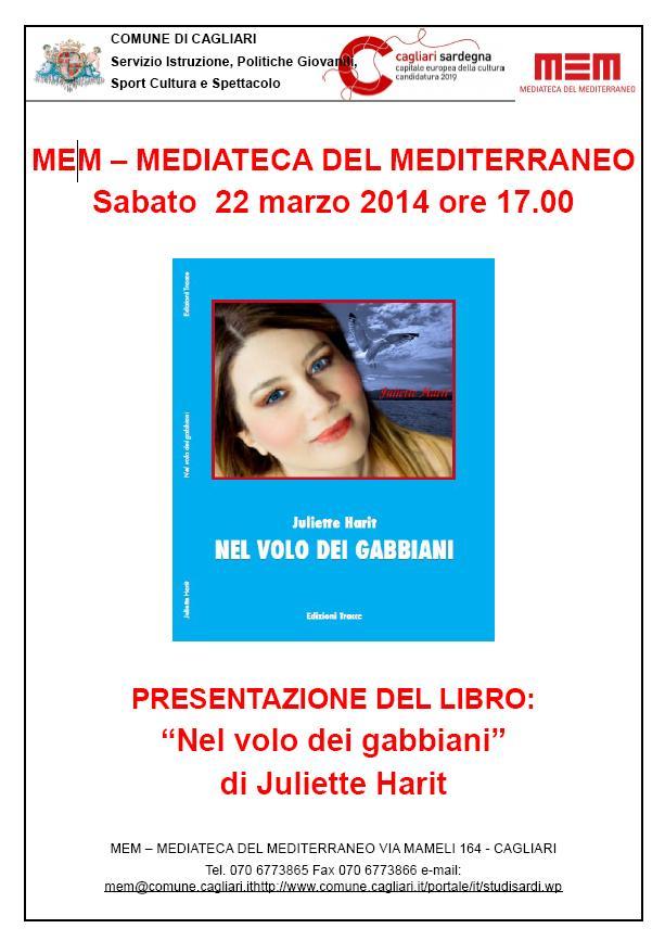 """Cagliari sabato 22 marzo 2014 presentazione del libro """"Nel volo dei gabbiani"""" di Juliette Harit"""