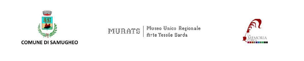 Comune di Samugheo Museo MURATS La MEMORIA Storica