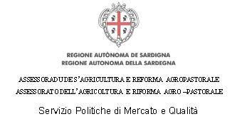Regione Autonoma Della Sardegna Assesorata Agricoltura e Riforme Agro-Pastorale
