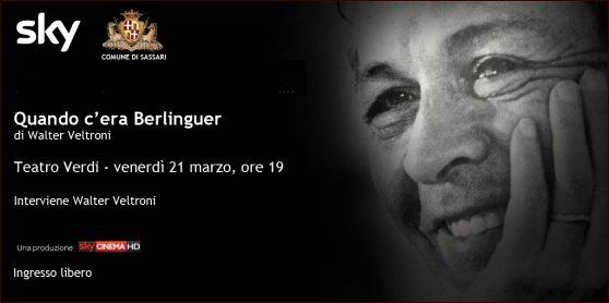 Quando c'era Berlinguer di Walter Veltroni teatro verdi Sassari venerdì 21 marzo 2014 ore 19
