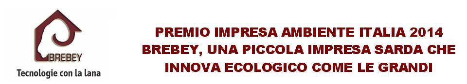 BREBEY Tecnologie con la lana piccola impresa Sarda di Decimomannu vince il Premio Impresa Ambiente Italia 2014