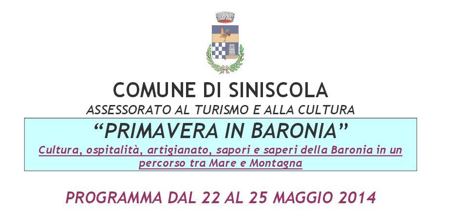 COMUNE DI SINISCOLA Primavera in Baronia dal 22 maggio al 25 maggio