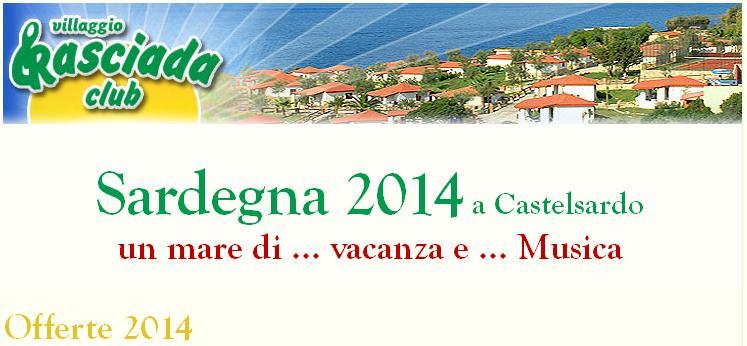Villaggio Rasciada Club - Sardegna 2014 a Castelsardo un mare di vacanze e Musica - Offerte Vacanze a Castelsardo 2014