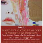 """Museo naturalistico del territorio """"G. Pusceddu"""" Arte52 """"Bianche di nuovo, in maggio, di voluttuosa dolcezza"""" Personale di Angelo Liberati dal 18 aprile al 18 maggio 2014."""