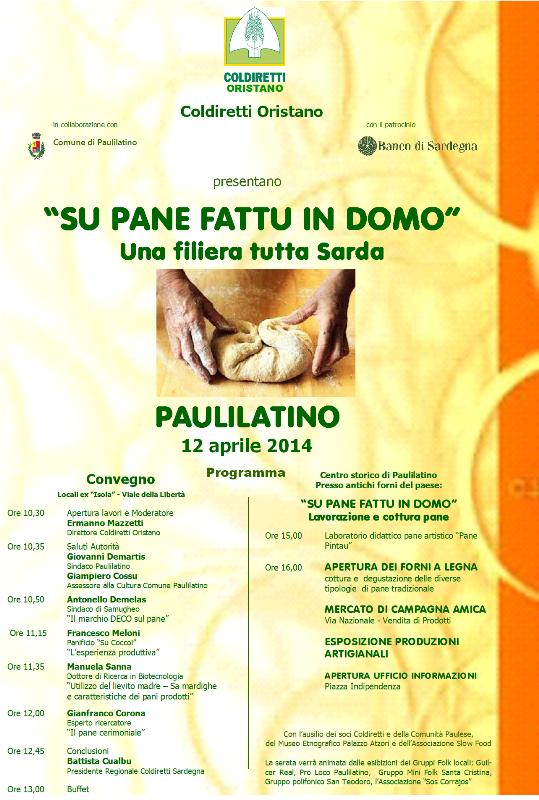 """Coldiretti Oristano - Comune di Paulilatino - con il patrocinio del Banco di Sardegna Presentano: """"SU PANE FATTU IN DOMO"""" Paulilatino 12 aprile 2014."""