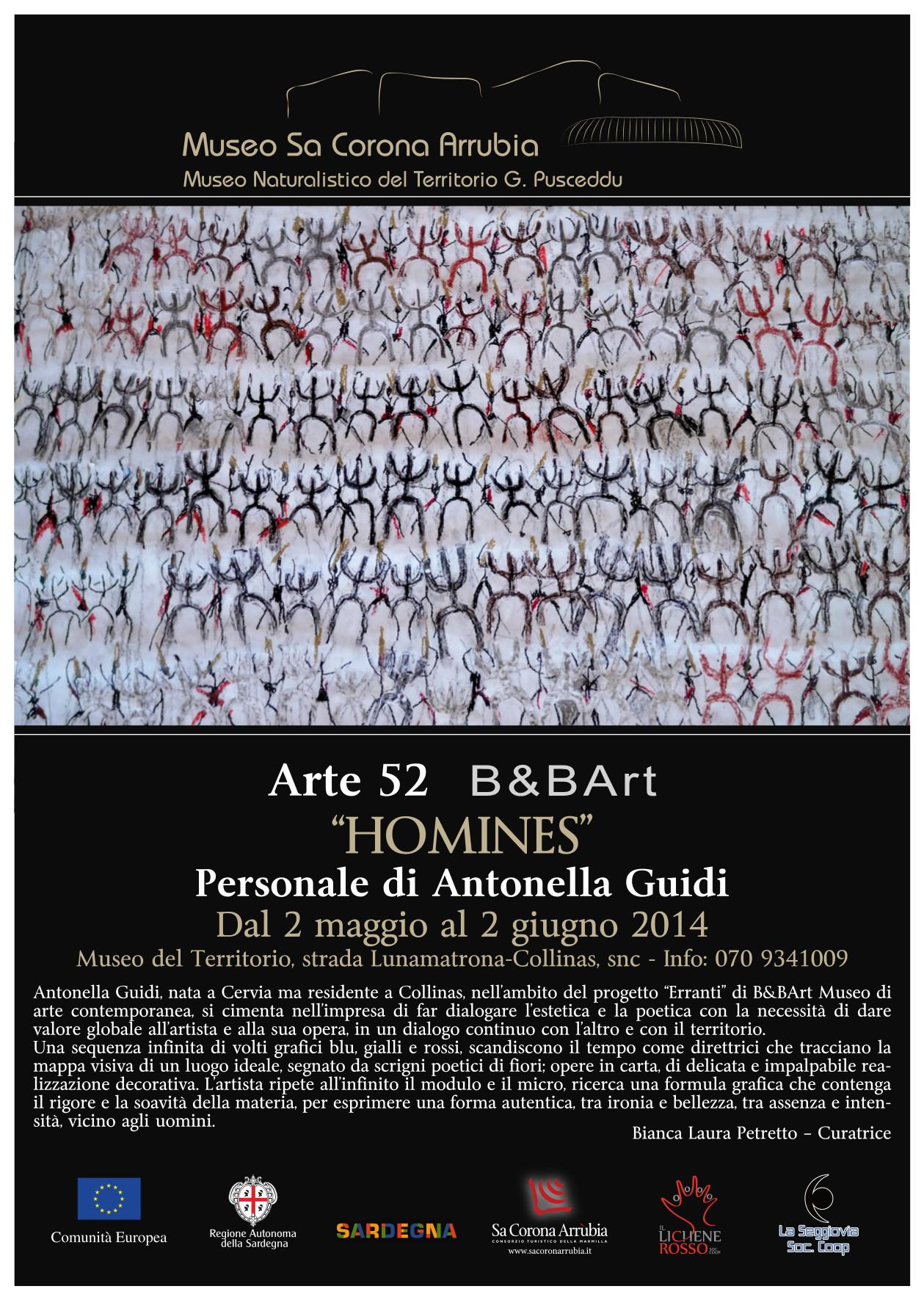 """Arte52 """"HOMINES"""" Personale di Antonella Guidi Dal 2 maggio al 2 giugno 2014 Museo naturalistico del territorio """"G. Pusceddu"""" Strada Lunamatrona-Collinas"""